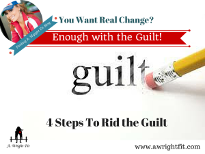 Enough with the Guilt!