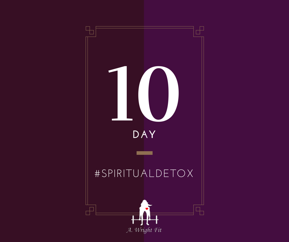 10-Day #SpiritualDETOX