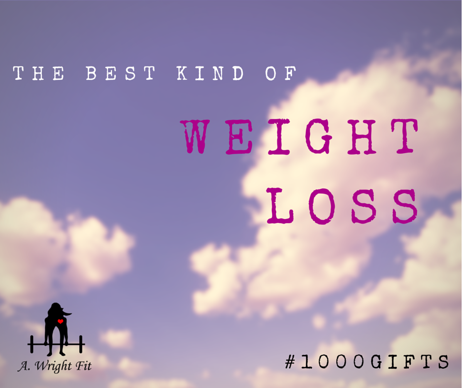 The Best Kind of Weight Loss