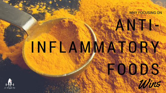 Why Focusing on Anti-Inflammatory Food Wins